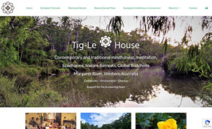 tiglehouse.org - Tigle House, Margaret River Dharma Centre, powered by Margaret River Websites